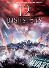 Regarder 12 Disasters en Streaming Gratuit sans limite