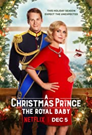 Regarder A Christmas Prince: The Royal Baby en Streaming Gratuit sans limite