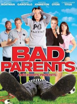 Regarder BAD PARENTS en Streaming Gratuit sans limite