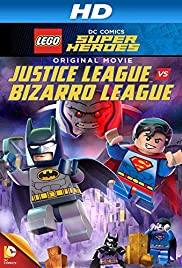 Regarder Lego DC Comics Super Heroes: Justice League vs. Bizarro League en Streaming Gratuit sans limite