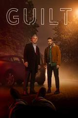 Regarder Guilt - Saison 1 en Streaming Gratuit sans limite