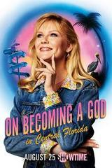 Regarder On Becoming A God In Central Florida - Saison 1 en Streaming Gratuit sans limite