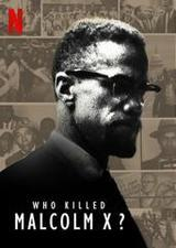 regarder Who killed Malcolm X? - Saison 1 en Streaming